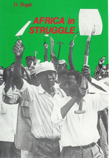 """Africa in Struggle,"" by Daniel Fogel"