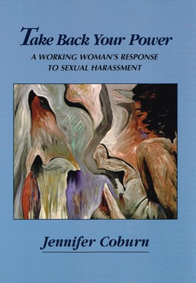 """Take Back Your Power: A Working Woman's Response to Sexual Harassment,"" by Jennifer Coburn. Cover painting, ""Dreaming 3,"" by  Anahid Aslanyan."